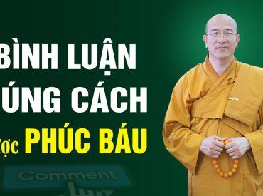 Chia sẻ, bình luận Phật Pháp đúng cách để được phúc báu