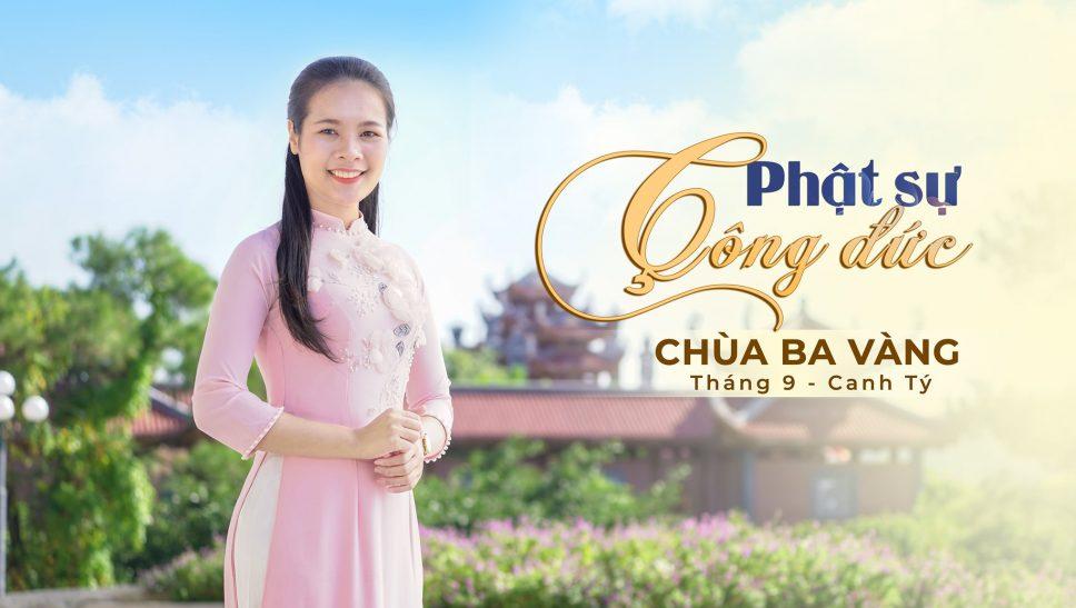 Phật sự công đức tháng 9 - năm Canh Tý chùa Ba Vàng