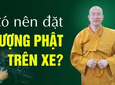 Có nên đặt tượng Phật trên xe ô tô?